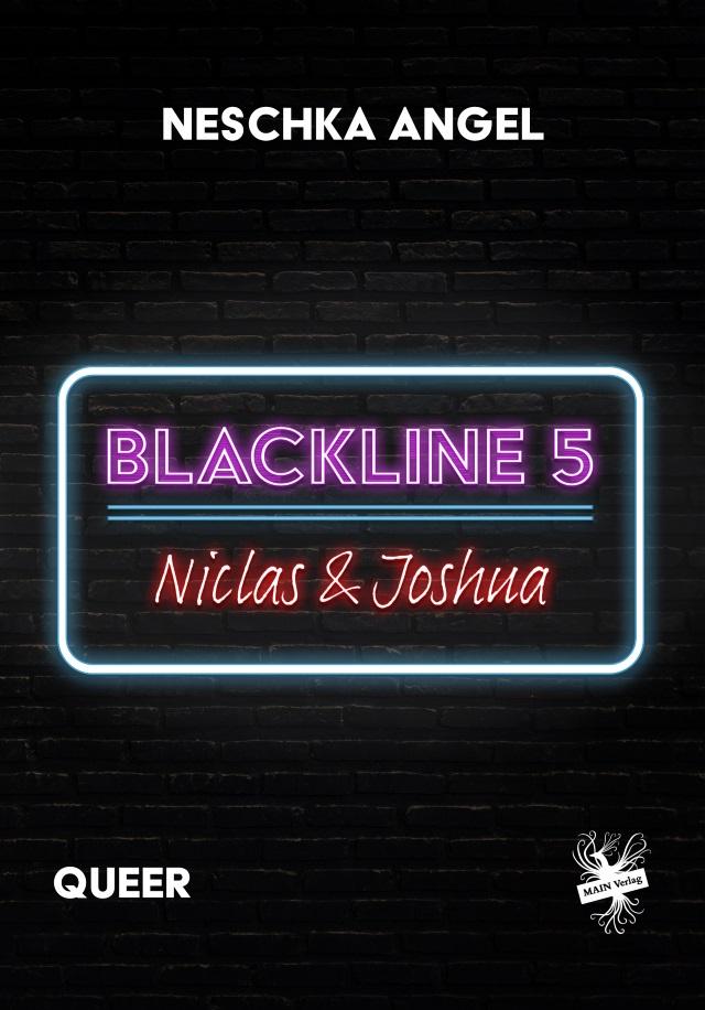 Cover von Blackline 5: Niclas & Joshua von Neschka Angel