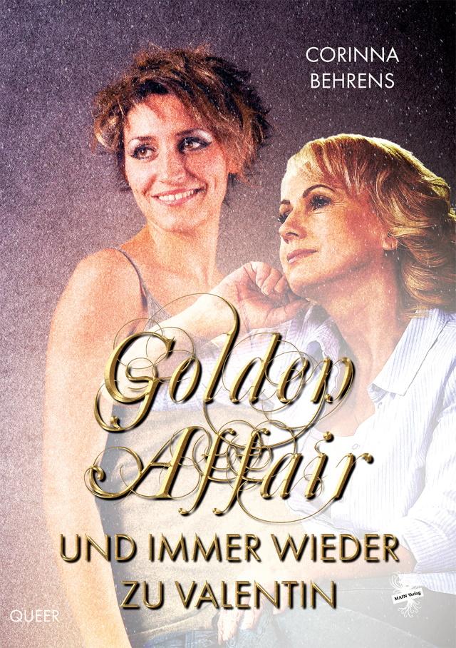 Cover von Golden Affair von Corinna Behrens.