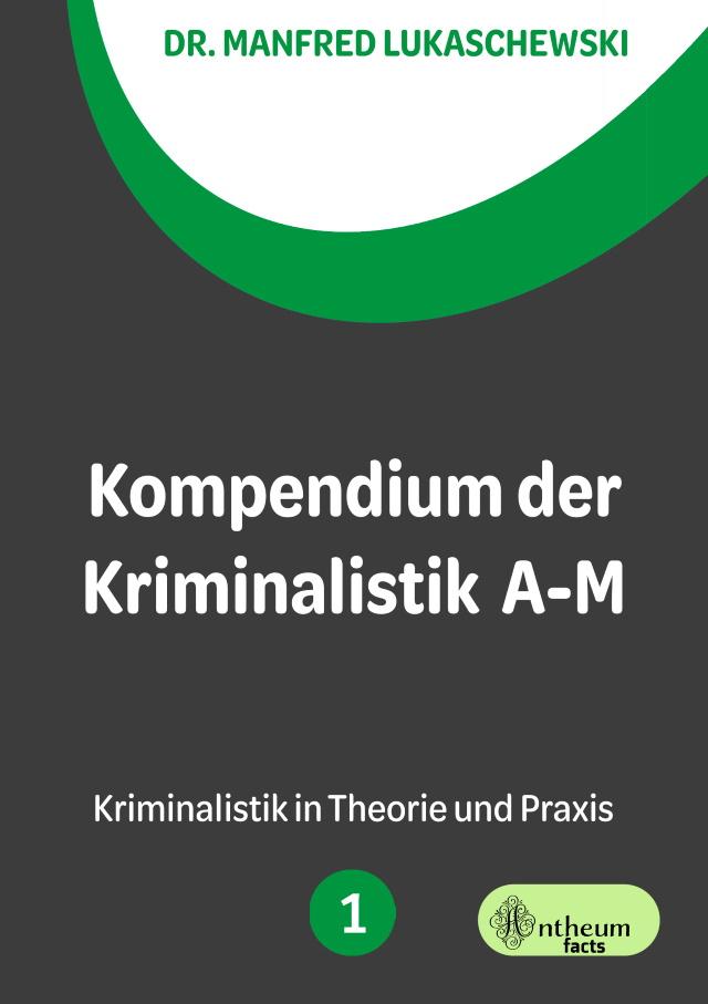 Cover von Kompendium der Kriminalistik Band 1