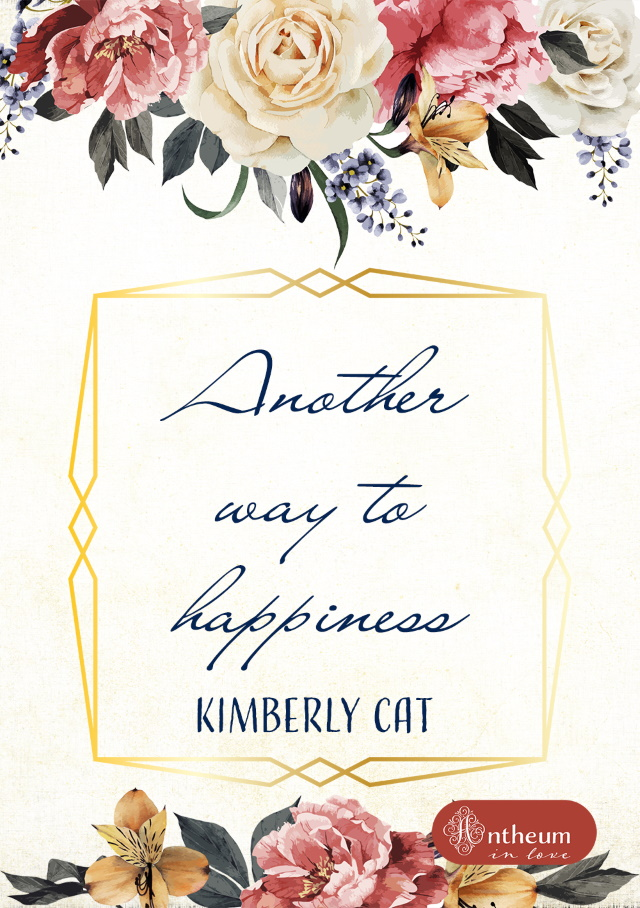 Cover von Another way to happiness von Kimberly Cat