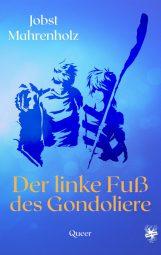 Cover von Der linke Fuß des Gondoliere von Jobst Mahrenholz