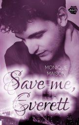 Cover von Save me, Everett von Monique Maison