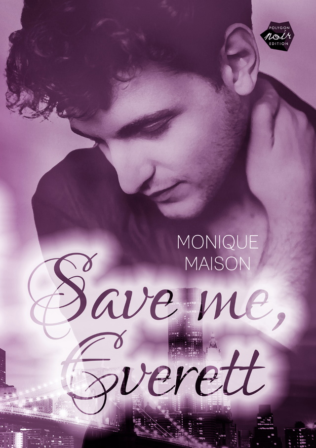 Cover von Save me, Everett von Monique Maison