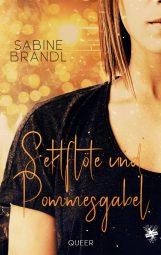 Cover von Sektflöte und Pommesgabel von Sabine Brandl