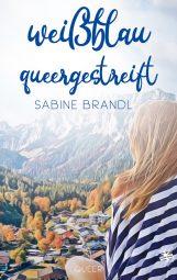 Cover von Weißblau queergestreift von Sabine Brandl