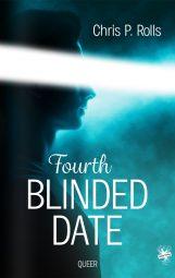 Cover von Fourth Blinded Date von Chris P. Rolls