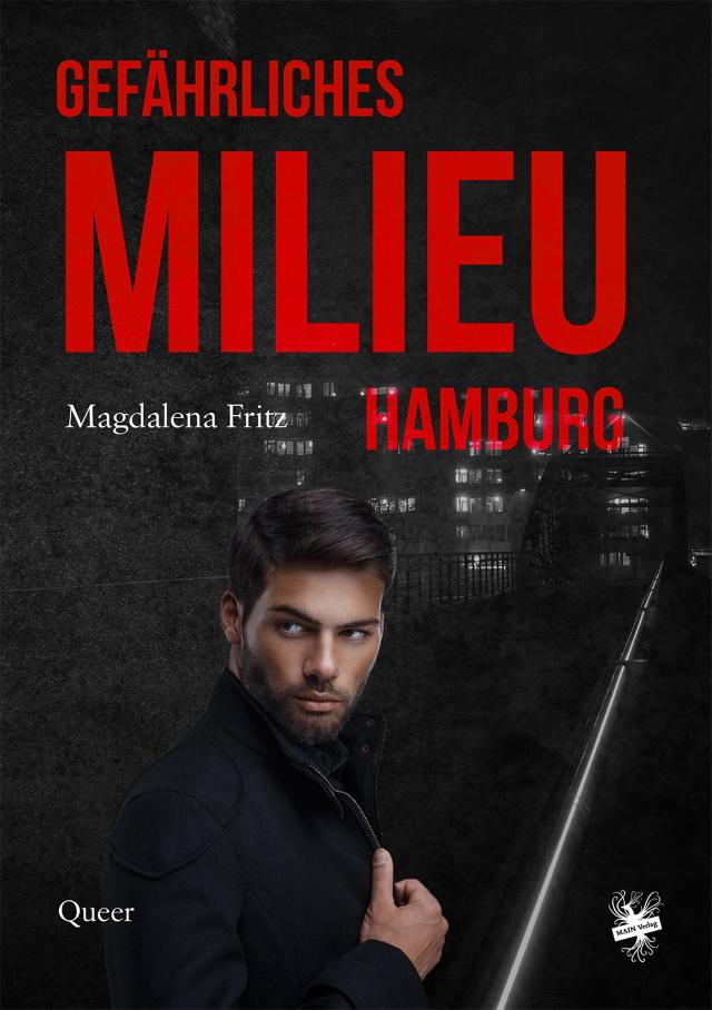 Cover von Gefährliches Milieu Hamburg von Magdalena Fritz.