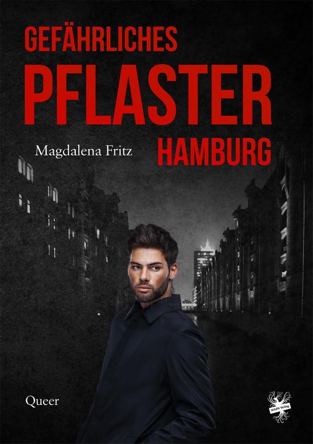 Cover von Gefährliches Pflaster Hamburg von Magdalena Fritz.