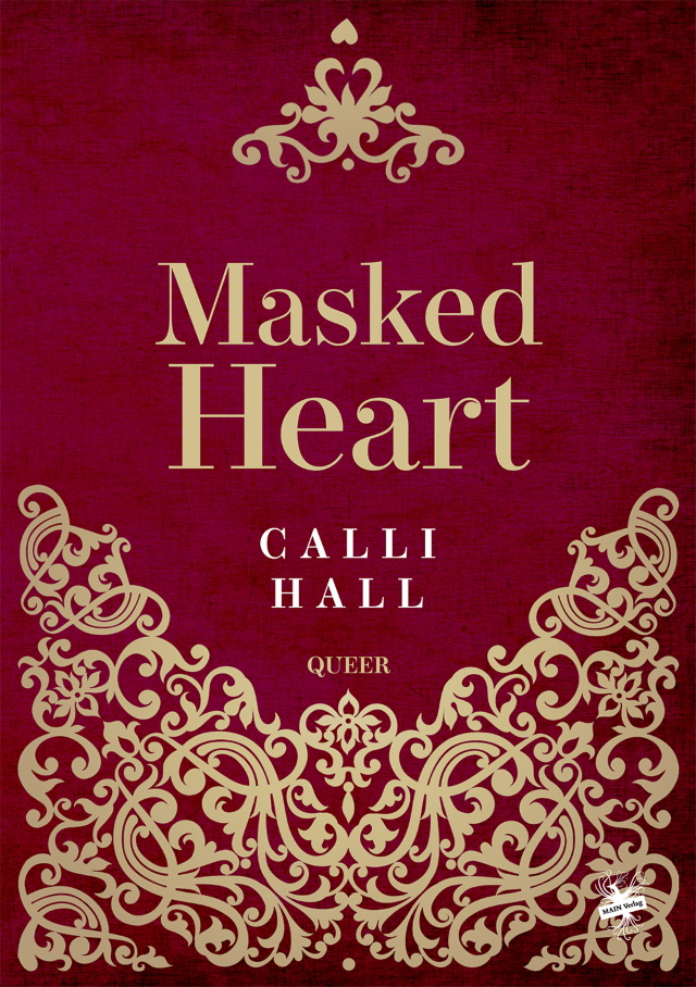 Masked Heart by Calli Hall