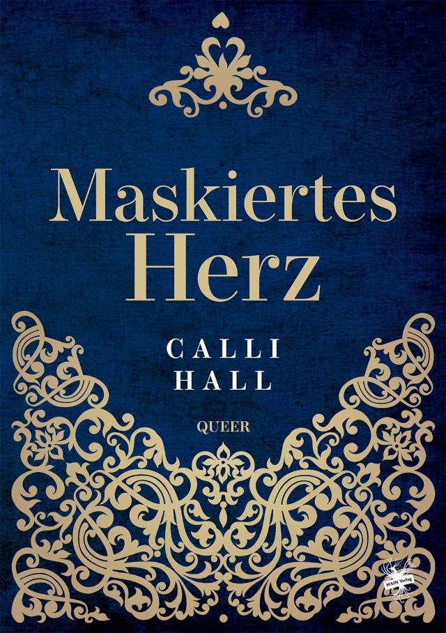 Cover von Maskiertes Herz von Calli Hall
