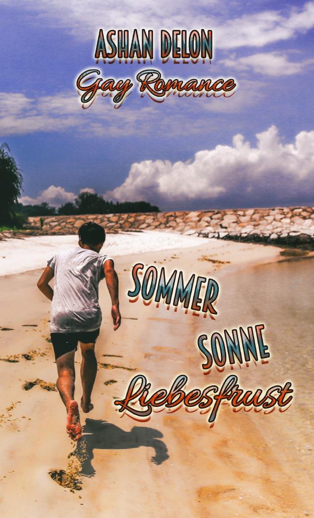 Cover von Sommer Sonne Liebesfrust von Ashan Delon