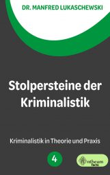 Cover von Stolpersteine der Kriminalistik von Manfred Lukaschewski