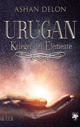 Cover von Urugan - Krieger der Elemente Band 1 von AshanDelon