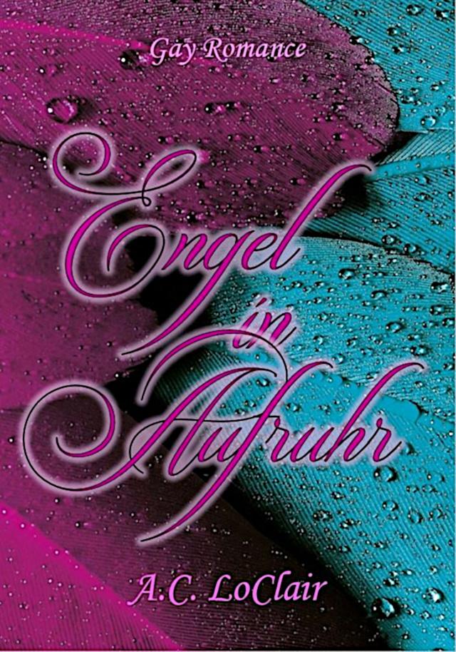 Cover von Engel in Aufruhr von A.C. LoClair