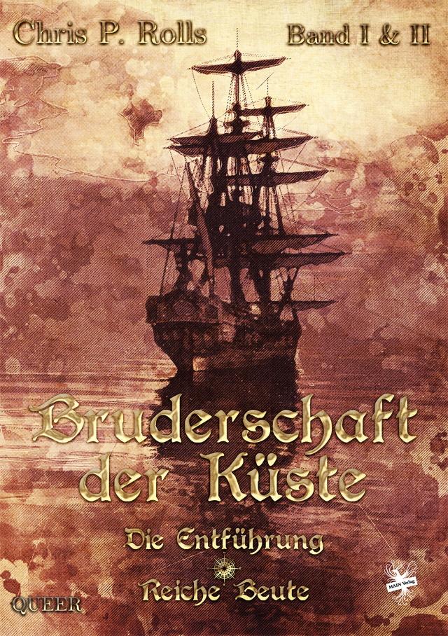 Cover von Bruderschaft der Küste Band 1/2 von Chris P. Rolls