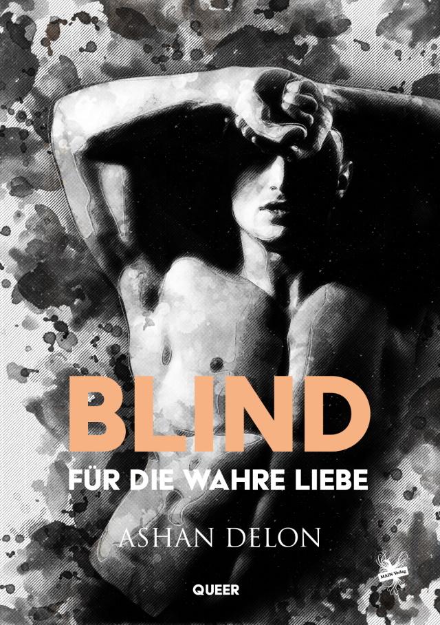 Cover von Blind für die wahre Liebe von Ashan Delon