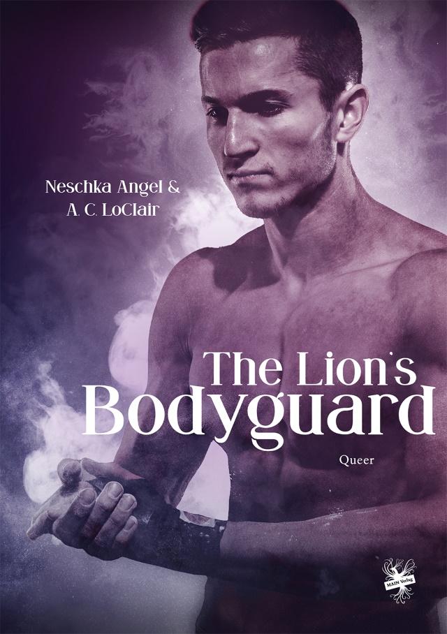Cover von The Lions Bodyguard von Neschka Angel und A.C. Loclair
