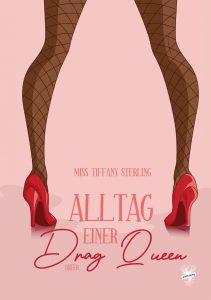 Cover von Alltag einer Drag Queen von Miss Tiffany Sterling