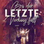 Cover für Bis der letzte Vorhang fällt von Jennifer Heck