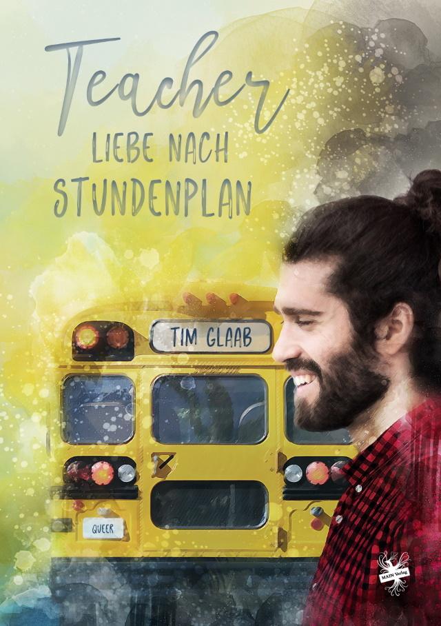 Cover von Teacher - Liebe nach Stundenplan von Tim Glaab