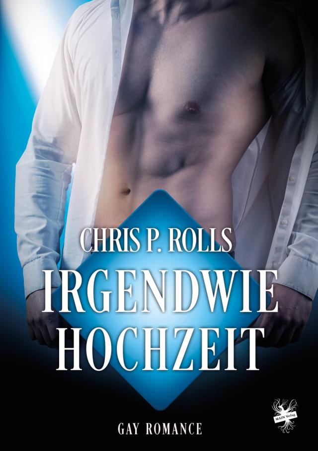 Cover von Irgendwie Hochzeit von Chris P. Rolls