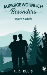 Cover von Außergewöhnlich Besonders - Ryker & Gavin von A.D. Ellis