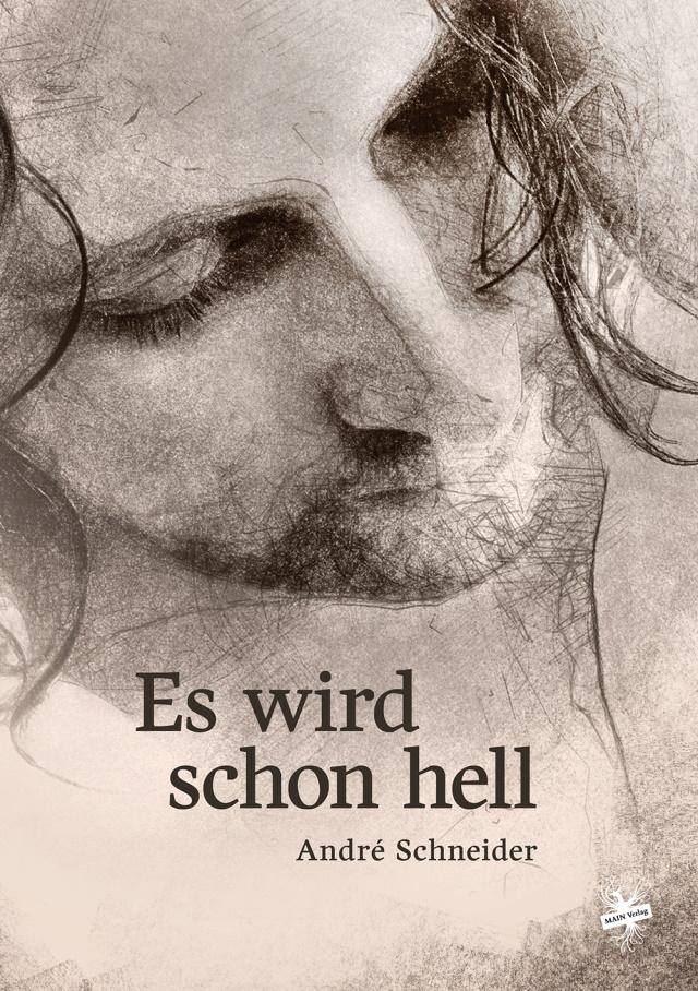 Cover von Es wird schon hell von André Schneider