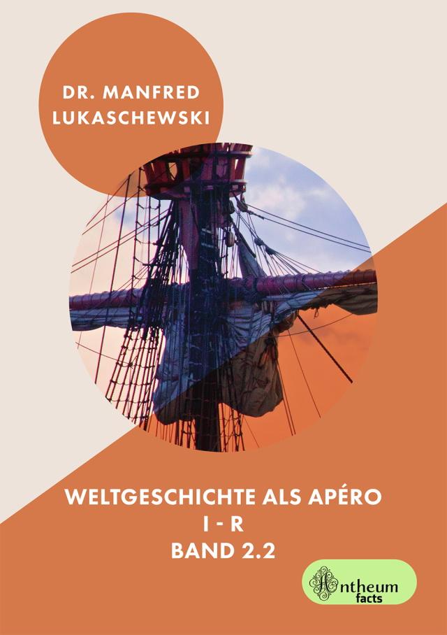 Cover von Weltgeschichte als Apéro Band 2.2 von Manfred Lukaschewski