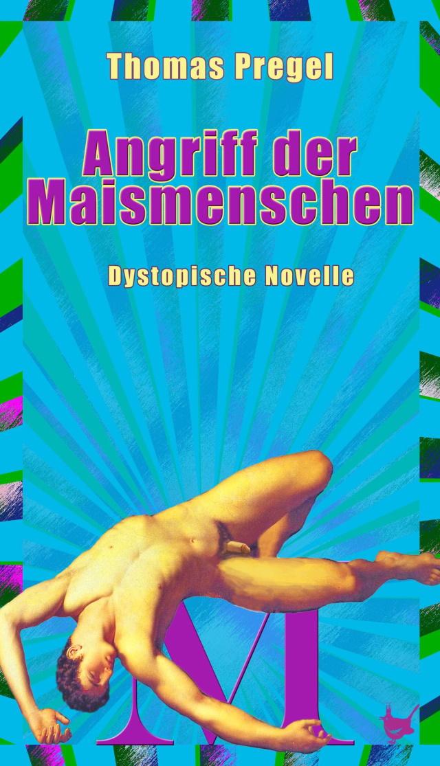 Cover von Angriff der Maismenschen