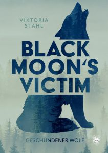 Cover von Black Moon's Victim - Geschundener Wolf von Viktoria Stahl