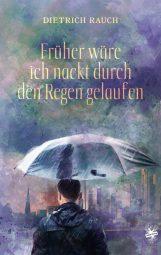Cover von Führer wäre ich nackt durch den Regen gelaufen von Dietrich Rauch