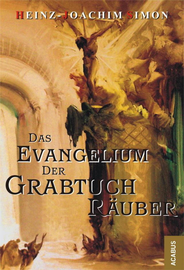 Cover von Das Evangelium der Grabtuch-Räuber