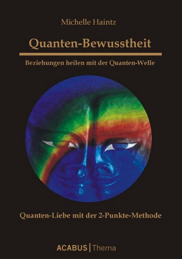 Cover von Quanten-Bewusstheit: Beziehungen heilen mit der Quanten-Welle
