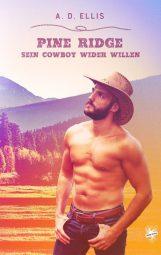 Cover von Pine Ridge - Sein Cowboy wider Willen von A.D. Ellis