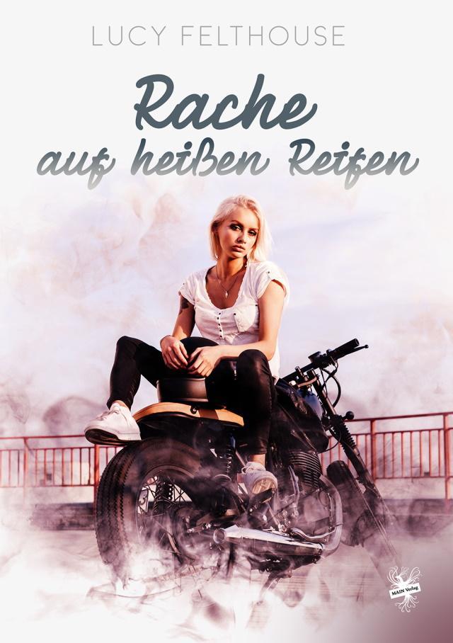 Cover von Rache auf heißen Reifen von Lucy Felthouse
