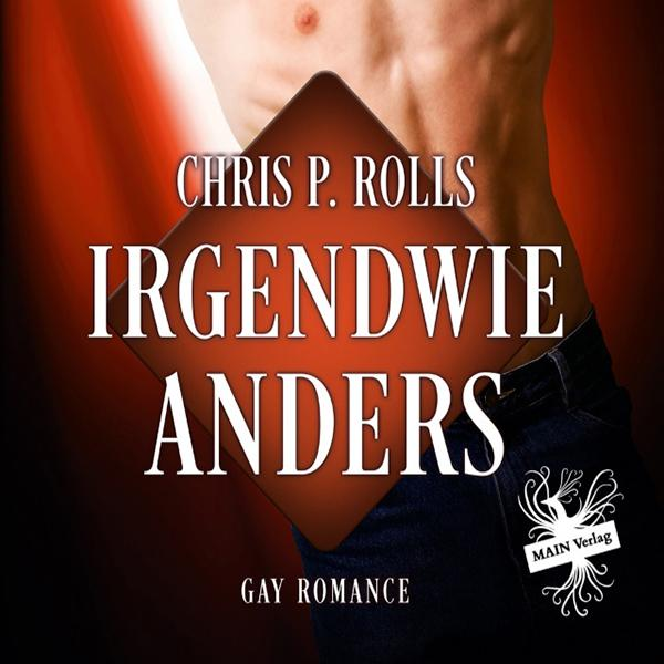 Cover von Hörbuch von Irgendwie Anders von Chris P. Rolls